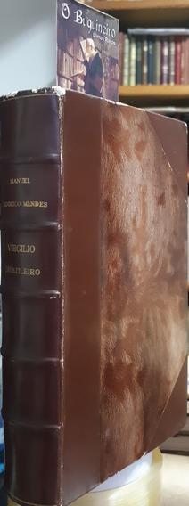 Virgilio Brasileiro - Manuel Odorico Mendes - 1ª Edição