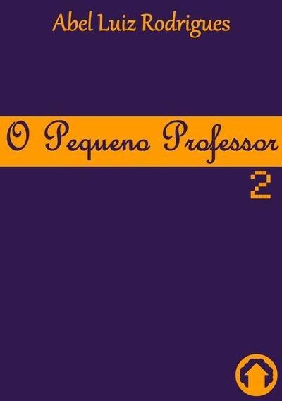 O Pequeno Professor 2