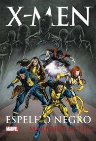 X-men - Espelho Negro - Livro Novo Lacrado