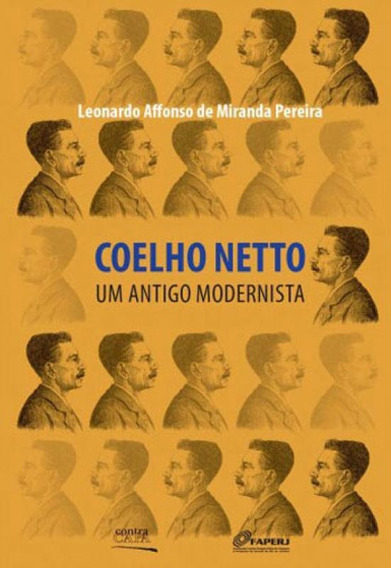 Coelho Netto - Um Antigo Modernista