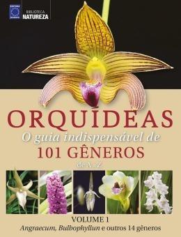 Orquideas - O Guia Indispensavel De 101 Generos De A A Z -