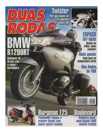 Duas Rodas N°357 Bmw R1200rt Suzuki Burgman 125 Boulevard