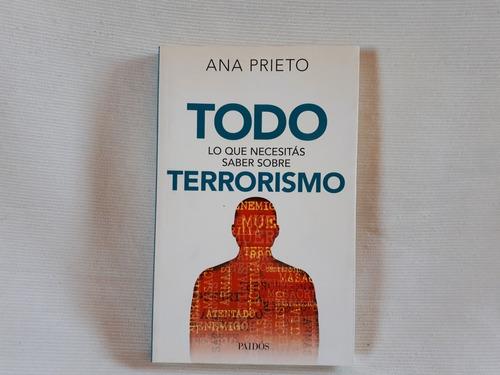 Todo Lo Que Necesitas Saber Sobre Terrorismo Prieto Paidos
