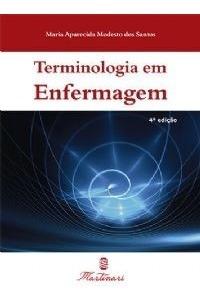 Terminologia Em Enfermagem Termos Saúde - Edição Atualizada