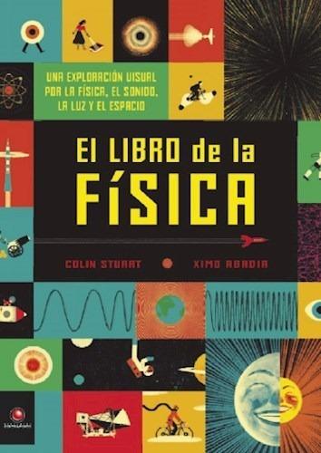 Libro De La Fisica (ilustrado) - Stuart Colin / Abadia Ximo