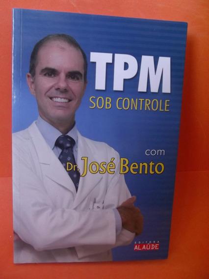 Tpm Sob Controle (frete Grátis)