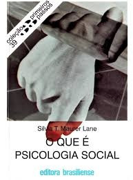 O Que É Psicologia Social - Coleção Prim Silvia T. Maurer L