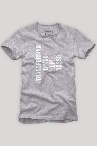 Camiseta Transformar O Meu Em Nosso Reserva