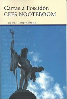Cartas A Poseidón, Cees Nooteboom, Siruela