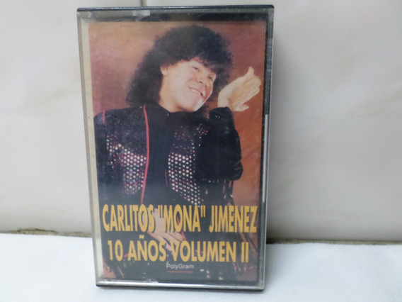Carlitos La Mona Jimenez Cassette 10 Años Volumen 2