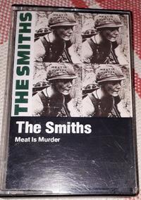 Fita Cassete The Smiths. Meat Is Muder