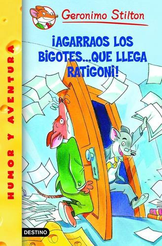 Imagen 1 de 1 de Stilton 14 - Agárrense Los Bigotes..  Que Llega  G. Stilton
