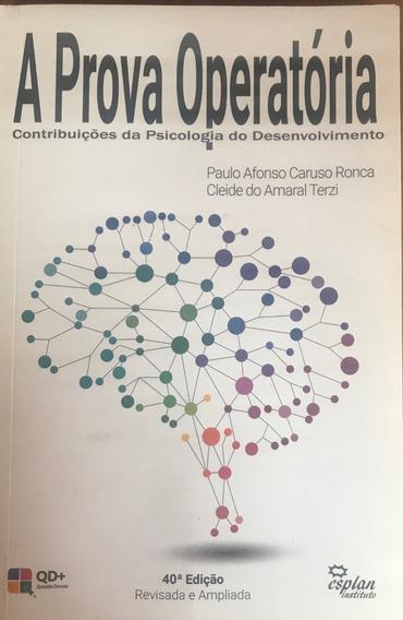A Prova Operatória Construbuições Da Psicologia Do Desenvolv