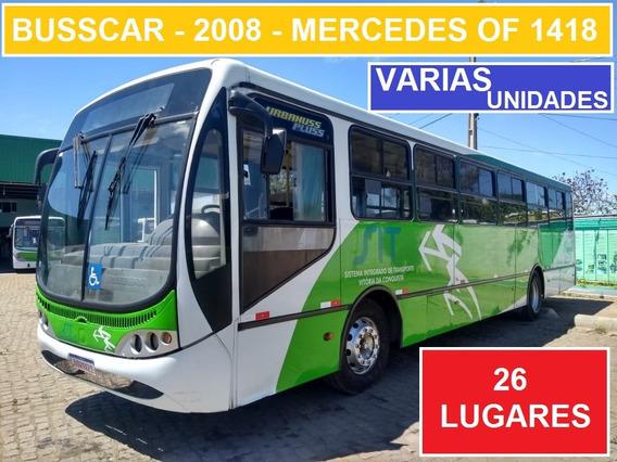 Busscar Urbanuss 2008 - Mercedes Of 1418 - Varias Unidades