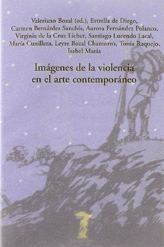 Imagenes De La Violencia En El Arte Contemporaneo