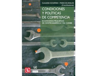 Condiciones Y Políticas De Competencia. Economías Pequeñas D