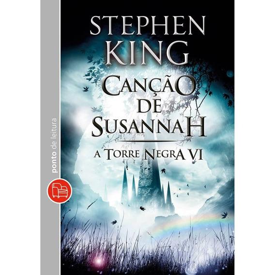Livro Canção De Susannah - A Torre Negra 6 - Edição De Bolso