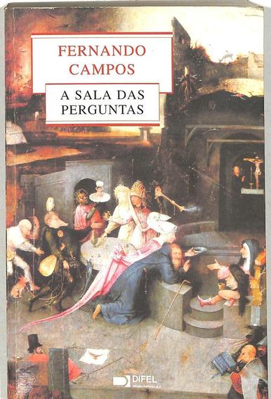 A Sala Das Perguntas - Fernando Campos