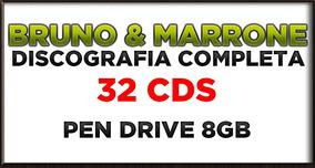 Pen Drive 8gb Bruno & Marrone Discografia Completa