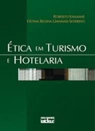 Ética Em Turismo E Hotelaria Roberto Kanaane Fá