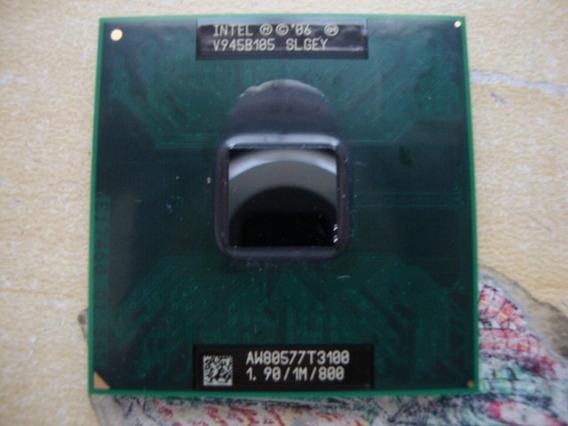 Processador Intel T3100 Para Notebook 1.90/1m/800 Frete R$10