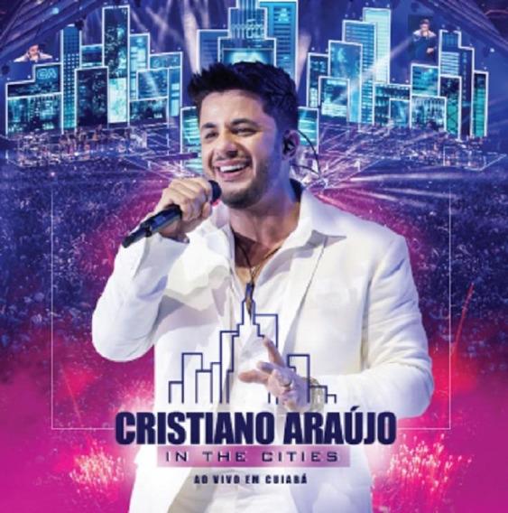 Cristiano Araújo In The Cities Ao Vivo Em Cuiabá - Cd Sert