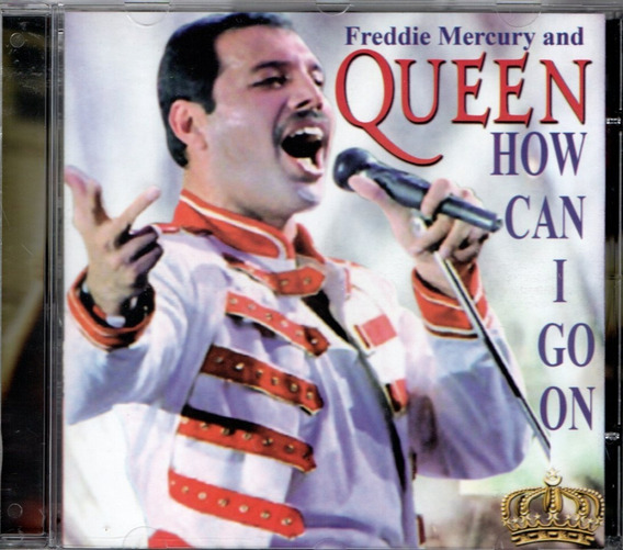 Cd Freddie Mercury And Queen - How Can I Go On