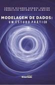 Modelagem De Dados: Um Estudo Prático