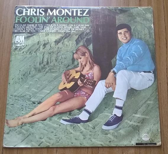 Chris Montez Foolin Around Disco Vinilo Lp Brasil Rock