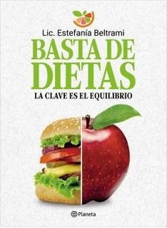 Basta De Dietas Estefanía Beltrami Planeta Nuevo
