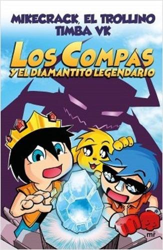 Libro Los Compas Y El Diamantito Legendario Trollino B/n