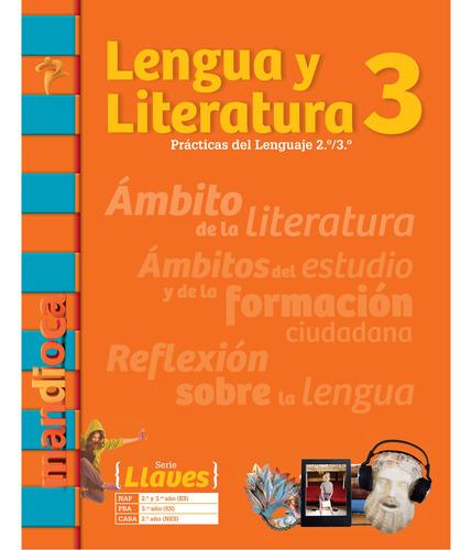 Imagen 1 de 1 de Lengua Y Literatura 3 Serie Llaves - Estación Mandioca -