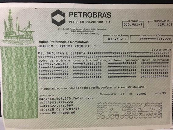 Petrobras Cautela 1270 Açoes Pn De 1993
