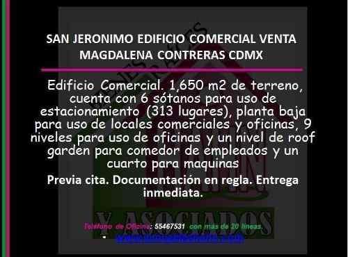 San Jeronimo Edificio Comercial Venta Magdalena Contreras Cdmx