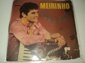 Discos De Vinil - Meirinho-estou Feliz-disco Raro-1968