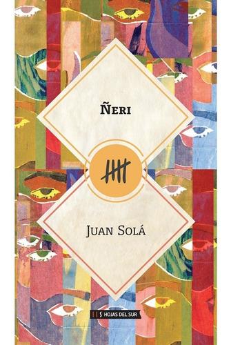 Ñeri - Juan Solá