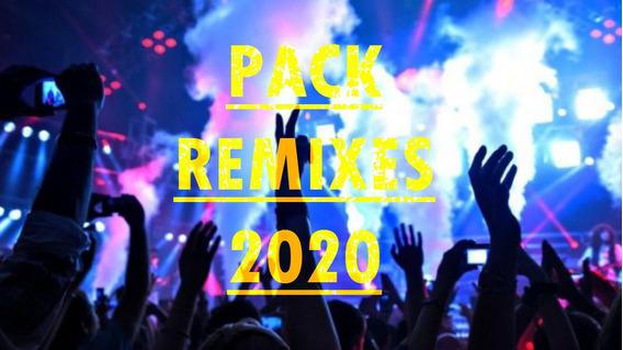 Pack Remixes Musica 2020 Actualizado Junio