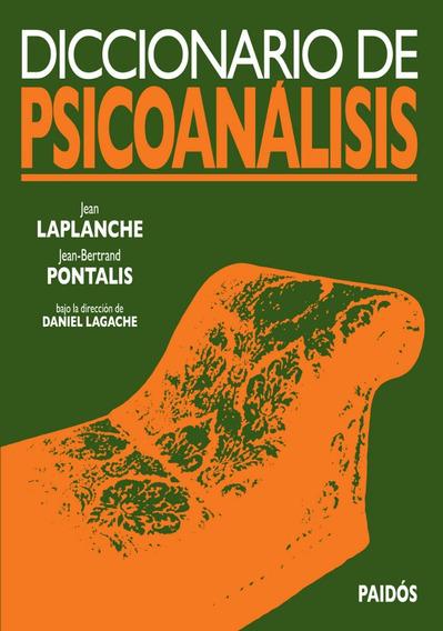 Diccionario De Psicoanálisis - Laplanche / Pontalis