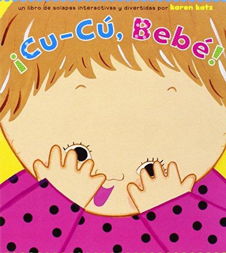 Libro ¡cu-cú, Bebé! (peek-a-baby) - Nuevo