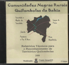 Cd Rom Comunidades Quilombolas Bahia (uneb 2008)