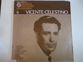 Disco De Vinil Lp Musica Popular B...vicente Celestino Lindo