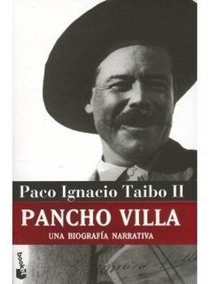 Pancho Villa -una Biografia Narrativa- Paco Ignacio Taibo Ii