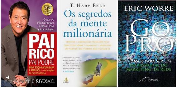 Kit Livros Pai Rico + Segredos Mente + Go Pro (3 Livros)