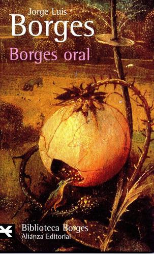 Borges Oral - Borges - Alianza