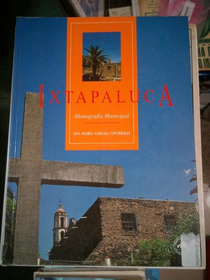 C17 Ixtapaluca, Monografia Municipal, Ana Maria Vargas Contr