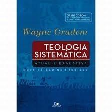 Teologia Sistemática Wayne Grudem Edição Especial + Cd-rom