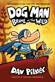 Libro Dog Man Brawl Of The Wild Pasta Dura Dav Pilkey Graphi