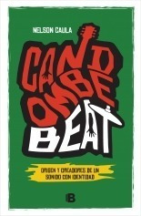 Candombe Beat. Nelson Caula