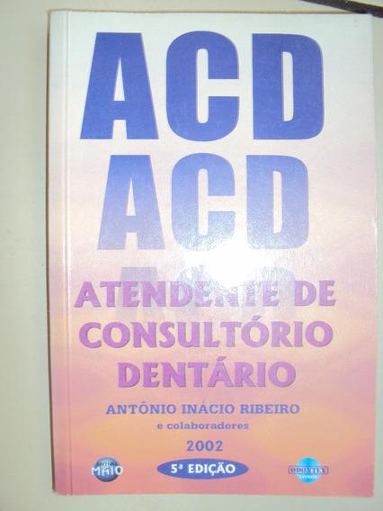 Acd Atendentes De Consultório Dentário (sebo Amigo)