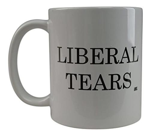 Taza De Café Con Diseño De Lágrimas Liberales Políticas